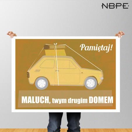 """Plakat Maluch """"Maluch twym drugim domem"""""""