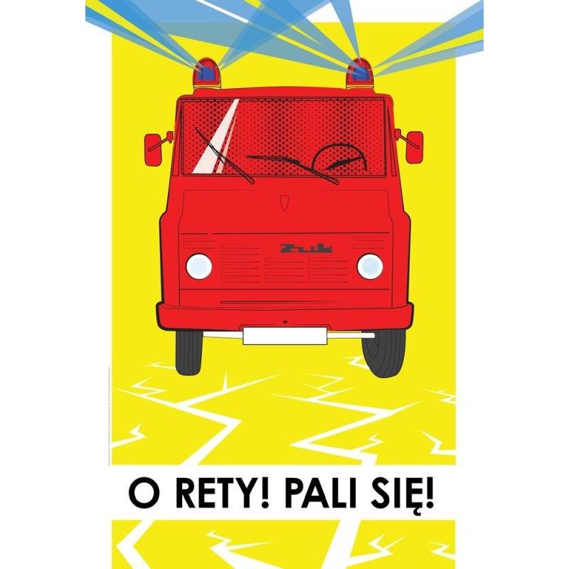 """Plakat Żuk """"O rety Pali się!!!"""""""
